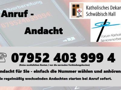 Bei Anruf Andacht
