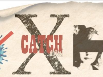 Catch X…. digital