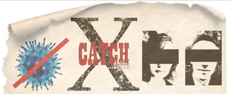 Catch X digital 2.0 – und es geht weiter!